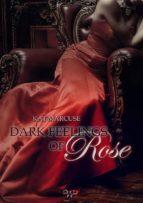 Dark feelings of Rose (ebook)