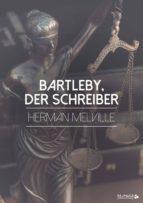 Bartleby, der Schreiber (ebook)