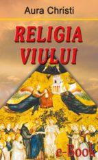 Religia viului (ebook)
