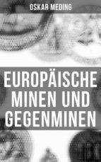 EUROPÄISCHE MINEN UND GEGENMINEN (VOLLSTÄNDIGE AUSGABE)