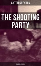The Shooting Party (A Murder Mystery) (ebook)