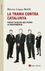 La trama contra Catalunya (ebook)