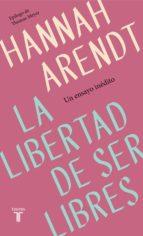 La libertad de ser libres (ebook)