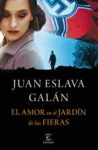 El amor en el Jardín de las Fieras (ebook)