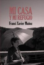Mi casa y mi refugio. Poemas escogidos (ebook)