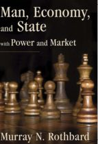 Man, Economy, and State with Power and Market (ebook)