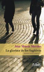 La glorieta de los fugitivos (ebook)