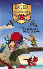 La venganza de la dragona (Escuela de Cazadragones 2) (ebook)