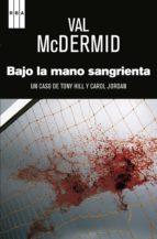 Bajo la mano sangrienta.  (ebook)