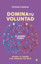DOMINA TU VOLUNTAD