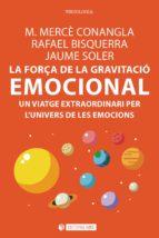 La força de la gravitació emocional (ebook)