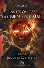 Jugando con Fuego (ebook)