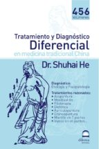TOMOS 4-5-6 TRATAMIENTO Y DIAGNOSTICO DIFERENCIAL EN MEDICINA TRADICIONAL CHINA