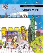 Petita història de Joan Miró (ebook)
