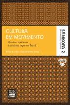Cultura em movimento (ebook)