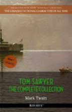 TOM SAWYER: THE COMPLETE COLLECTION