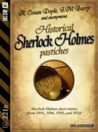 Historical Sherlock Holmes Pastiches  (ebook)