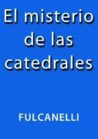 El misterio de las catedrales (ebook)