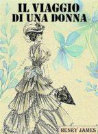 Il viaggio di una donna (Edizione Integrale) (ebook)