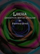 Liberia: Description, History, Problems (ebook)