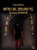 Natale nel 200.000 A.C. (ebook)