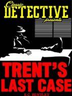 Trent's Last Case (ebook)
