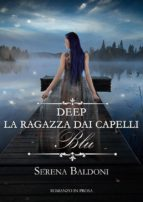 """Deep """"La ragazza dai capelli Blu"""" (ebook)"""