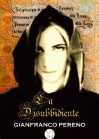 La Disubbidiente (ebook)