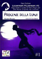Progenie della Luna. Licantropi Filantropi #1 (ebook)