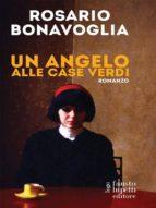 Un angelo alle case verdi (ebook)
