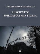 Auschwitz spiegato a mia figlia (ebook)
