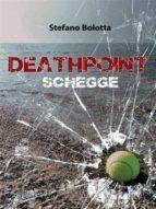 Deathpoint. Schegge (ebook)