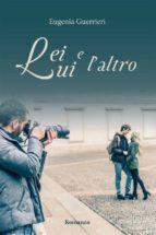 Lei, Lui e l'Altro (ebook)