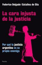 La cara injusta de la justicia