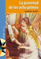 La juventud de los ocho primos (ebook)
