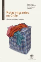Rutas migrantes en Chile (ebook)
