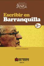 Escribir en Barranquilla 3ª edición revisada y aumentada (ebook)