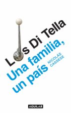 Los Di Tella: una familia, un país