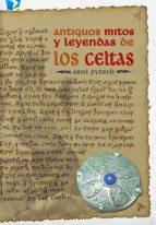 Antiguos mitos y leyendas Celtas (ebook)