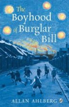 THE BOYHOOD OF BURGLAR BILL