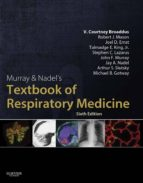 Murray & Nadel's Textbook of Respiratory Medicine E-Book (ebook)