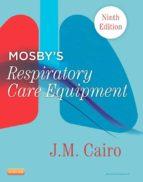 Mosby's Respiratory Care Equipment - E-Book (ebook)