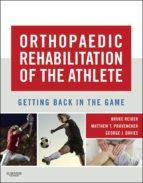 Orthopaedic Rehabilitation of the Athlete (ebook)