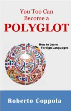 You Too Can Become A Polyglot