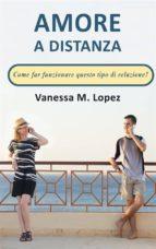 Amore A Distanza: Come Far Funzionare Questo Tipo Di Relazione? (ebook)