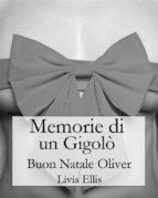 Memorie Di Un Gigolò - Buon Natale Oliver (ebook)