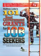 101 Best Government Grants For Job Seekers (ebook)