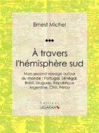 À travers l'hémisphère sud (ebook)