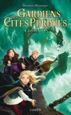 Gardiens des Cités perdues - tome 4 Les Invisibles (ebook)