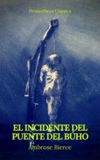 El incidente del Puente del Búho (Prometheus Classics) (ebook)